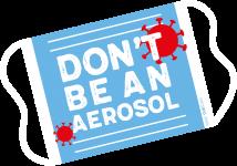 Don't be an Aerosol